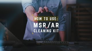Otis™ MSR/AR Cleaning Kit: How to Use