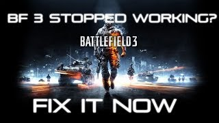How to Fix Battlefield 3 Stopped Working Fixed