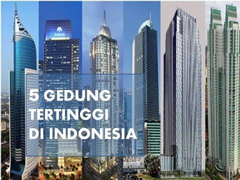 Woww Ini Dia 5 Gedung Tertinggi Di Indonesia Youtube