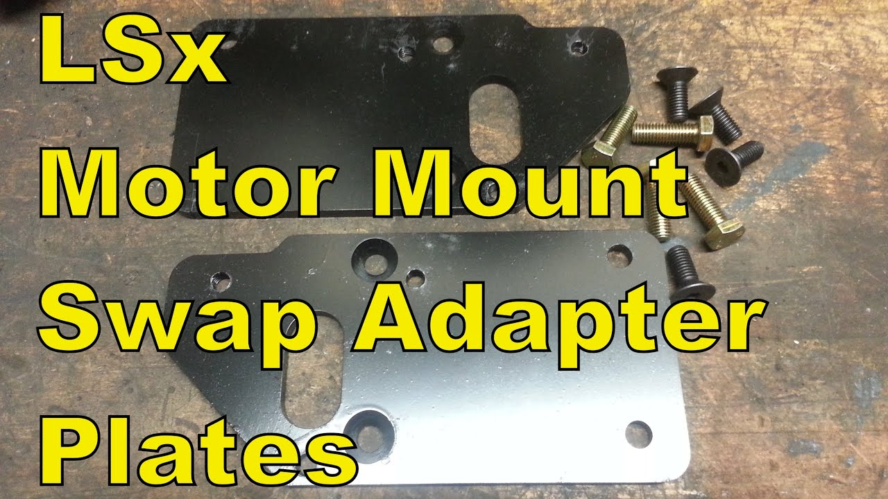 how to lsx motor mount adapter swap plates  one inch set