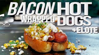 BACON WRAPPED ELOTE HOT DOGS   SAM THE COOKING GUY 4K