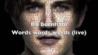 Bo Burnham - Words Words Words (Live)