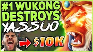 RANK 1 WUKONG WORLD DESTROYS YASSUO ($10,000 BET SABOTAGED) - League of Legends