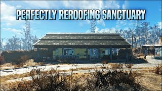 Perfectly Reroofing Sanctuary  Fallout 4 No Mods Shop Class