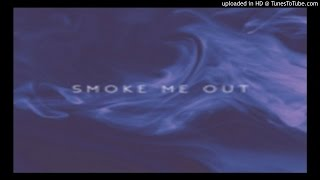 Bryson Tiller - Smoke Me Out.
