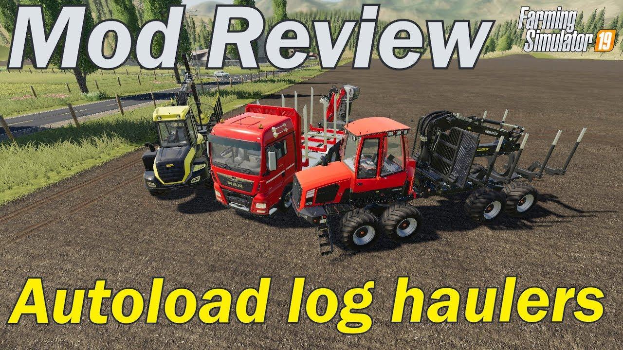 Mod Review - Autoloading Log Haulers