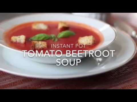 """INSTANT POT"" Beetroot Tomato soup"