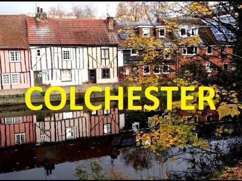 Colchester (Essex, UK) - YouTube