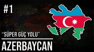 ''YÜKSELİŞ AZERBAYCAN'' // Azerbaycan   Age Of History 2    Yeni Seri