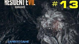 Resident Evil 7 - ФИНАЛ. Хорошая концовка ● #13 ● Gameplay ● Walkthrough ● PC