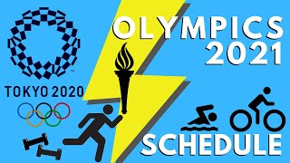 Olympics 2021 Schedule | The Tokyo Olympics 2021| Tokyo2020 | Olympics 2021