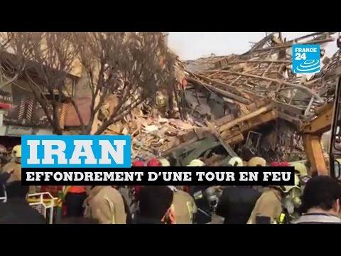 IRAN - Effondrement en direct d'une tour en feu : Au moins 20 pompiers tués
