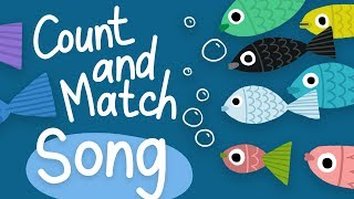 Counting and Matching Song | Number Songs for Preschool & Kindergarten | Kids Academy