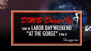 Dave Matthews Band: DMB Drive-In - September 4th, 2016 at The Gorge Amphitheatre