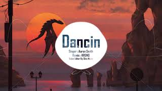 Aaron Smith - Dancin (KRONO Remix)