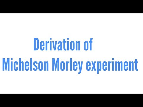Michelson Morley experiment derivation in hindi