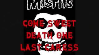Skulls and Last Caress Misfits- lyrics