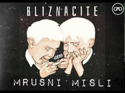 BLIZNACITE - MRUSNI MISLI [Official Audio]