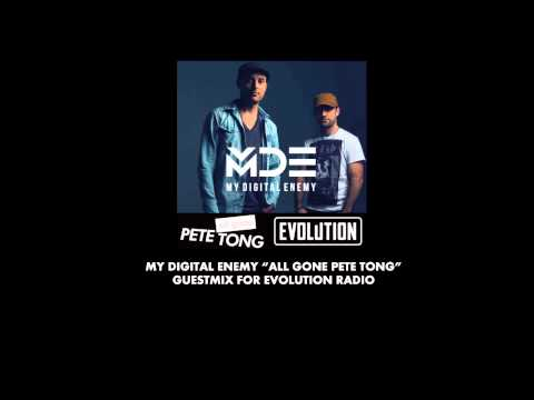 """My Digital Enemy """"All Gone Pete Tong"""" Guestmix for Evolution Radio"""