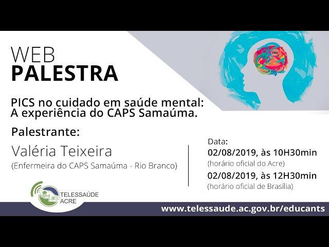 PICS no cuidado em saúde mental – a experiência do CAPS Samaúma