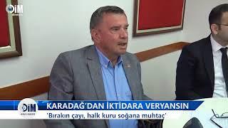 CHP'Lİ KARADAĞ'DAN İKTİDARA VERYANSIN - ALANYA HABERLERİ