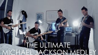 The Ultimate Michael Jackson Medley