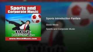 Sports Introduction Fanfare