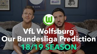 VfL Wolfsburg - Our Bundesliga Season Prediction - 2018/2019