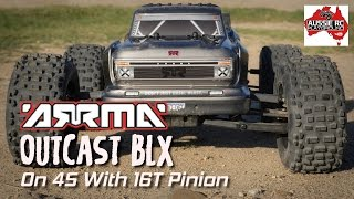 ARRMA OutCast BLX on 4S with 16T Pinion