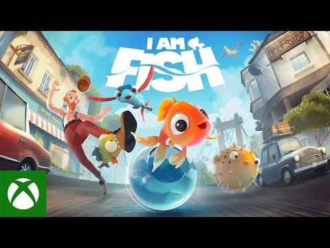 I Am Fish - O-fish-al Reveal Trailer