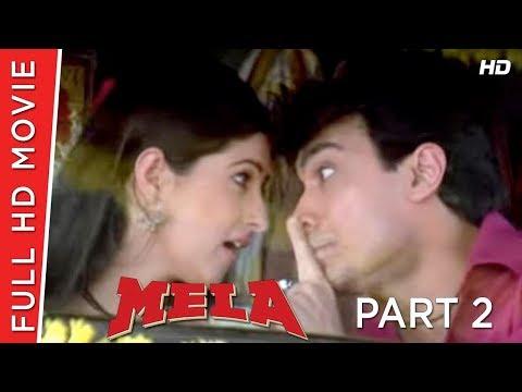 Mela Part 02 | Aamir Khan | Twinkle Khanna | B4U Movies HD