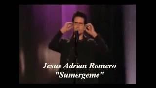 Sumergeme - Jesús Adrián Romero (VÍDEO MUSICAL)