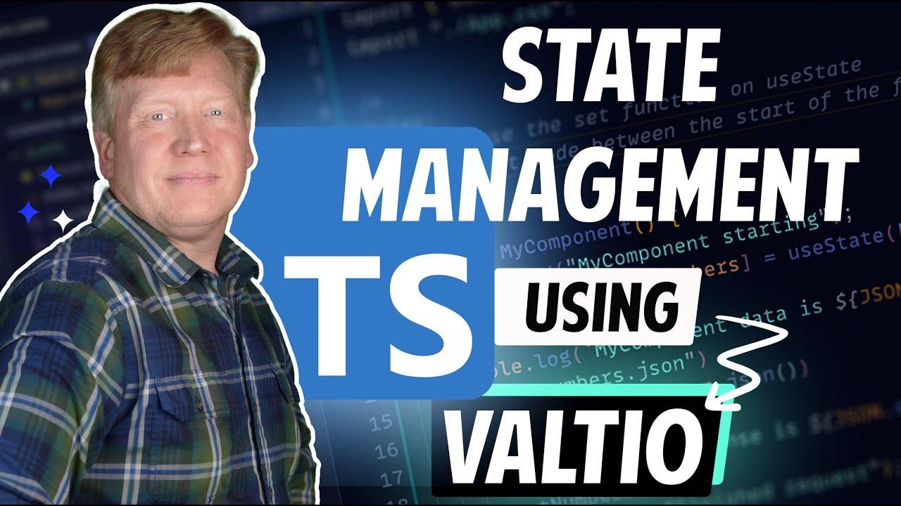 Mastering Typescript State using Valtio