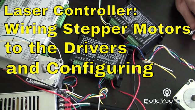 How To Wire Stepper Motors To Motor Drivers For Laser
