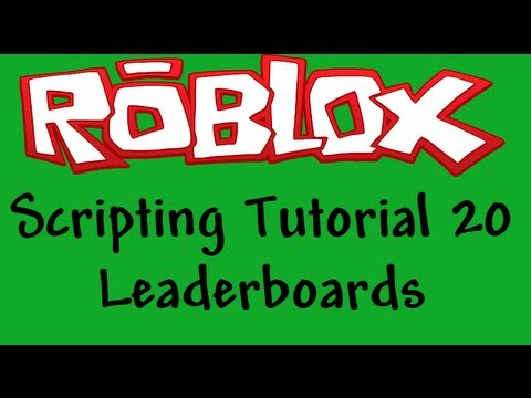 Roblox Beginners Scripting Tutorial 20 - Leaderboards