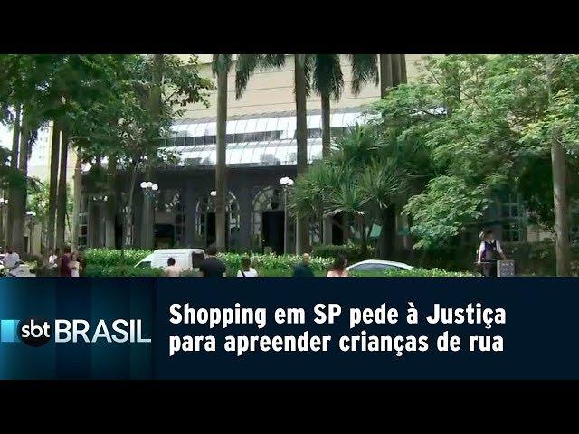 Shopping em SP pede à Justiça para apreender crianças de rua   SBT Brasil (22/02/19)