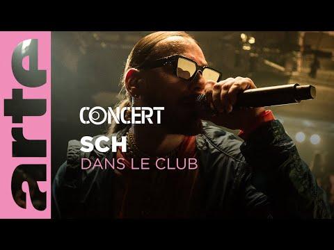 Youtube: SCH est Dans le Club – ARTE Concert