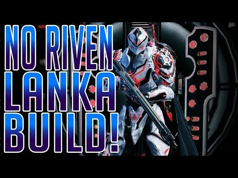 No Riven Lanka Build! | Eidolon Hunter!! [PC]
