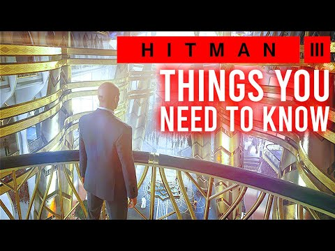 Hitman 3: 10 Things You NEED TO KNOW