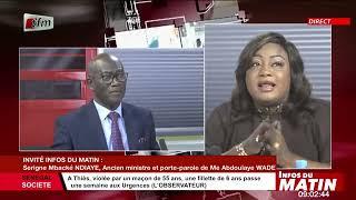 Serigne Mbacké Ndiaye, Ancien ministre et porte parole.. invitée dans Infos du matin du 23 Juin 2021