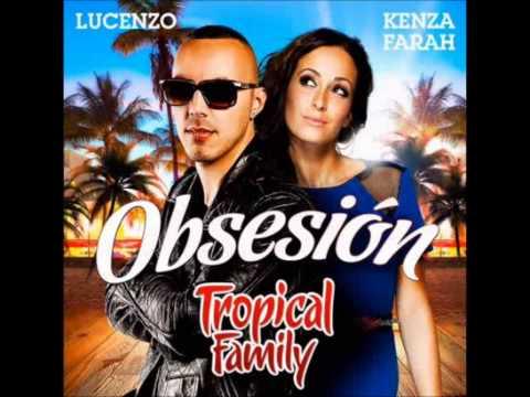 Tropical Family - Kenza Farah & Lucenzo - Obsesion
