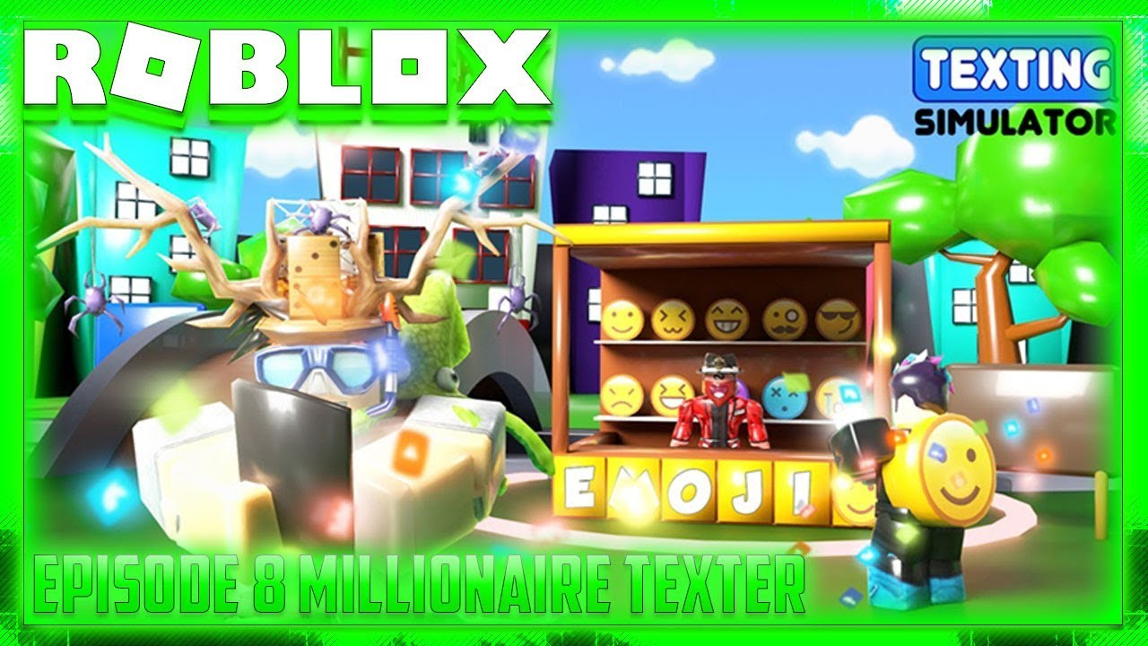 Roblox Texting Simulator New Simulator Episode 8 Millionaire