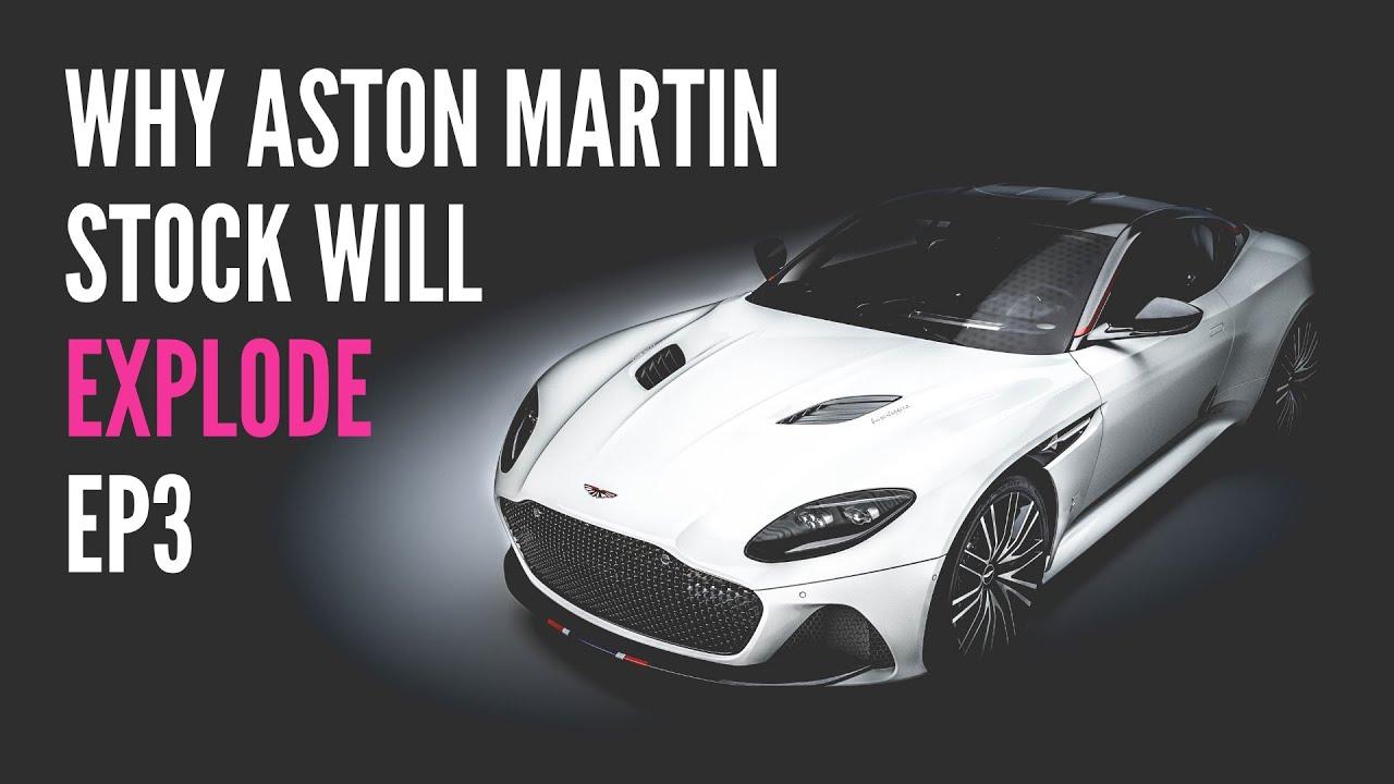 Ep3 Aston Martin Stock News Prediction Masterplan Of Lawrence Stroll Youtube