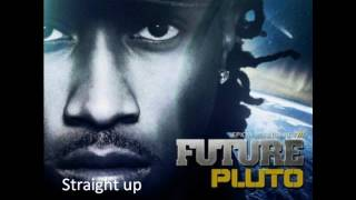 Future- Straight Up