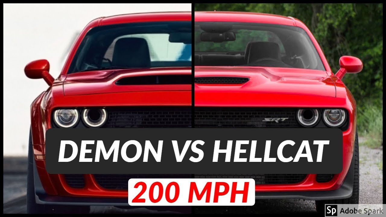 2018 Dodge Demon Vs Dodge Challenger Hellcat Top Speed And