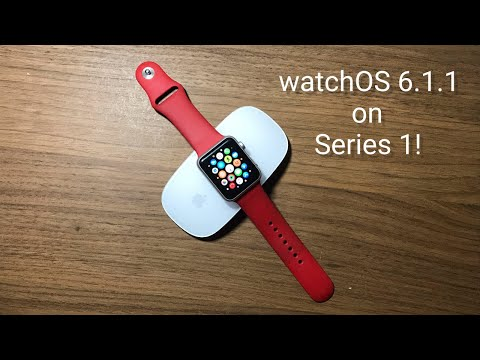 WatchOS 6.1.1 On Apple Watch Series 1! {Full Review}