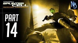 Splinter Cell Pandora Tomorrow Walkthrough Part 14 No Commentary
