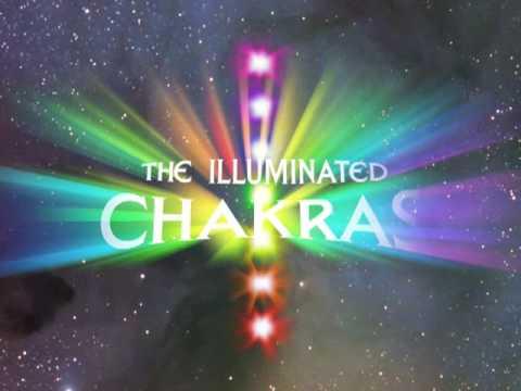 The Illuminated Chakras: