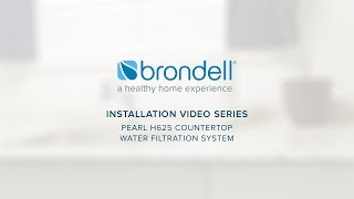Brondell Pearl Single-Stage Counter Top Water Filter (H625) Installation