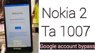 Nokia 2 frp bypass || Ta-1007   FRP BYPASS || WITHOUT PC 100%  | 7.1.1